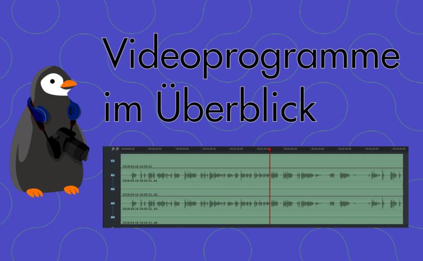 Videobearbeitung: Alle relevanten Programme auf einen Blick